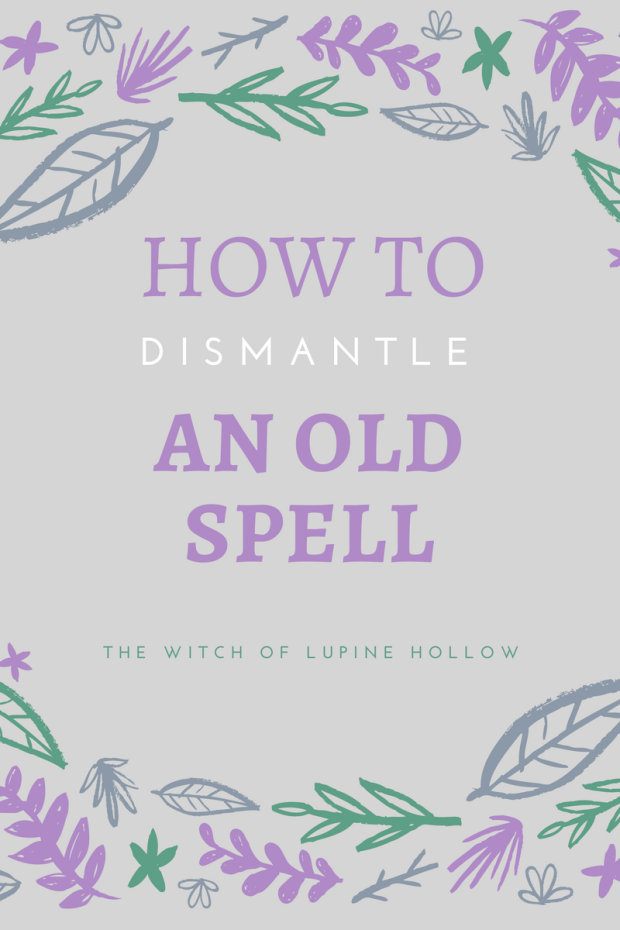 How to Dismantle an Old Spell | The Witch of Lupine Hollow