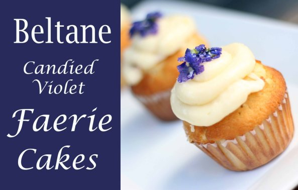 beltane-candied-violet-faerie-cakes